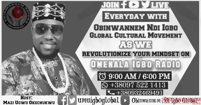 Umu Igbo: Join Obinwannem Ndi-Igbo Global Cultural Movement, let us restore our resourceful peculiarity, and Omenala Igbo