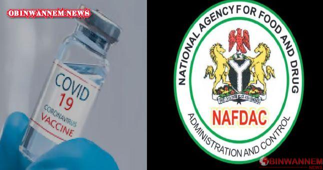 NAFDAC warns Nigerians against fake COVID- 19 vaccine
