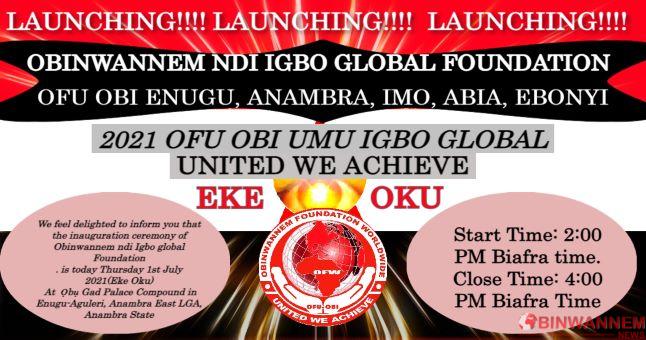 July 01, 2021: Inaugural ceremony of Obinwannem Ndi-Igbo global foundation